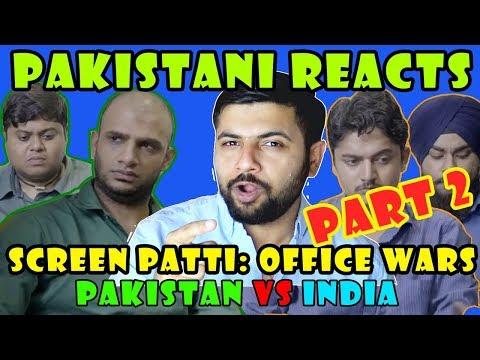 Pakistani Reacts to Screen Patti: Office Wars | Pakistan vs India PART 2
