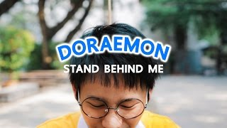DORAEMON : STAND BEHIND ME parody ( Doraemon in real life )