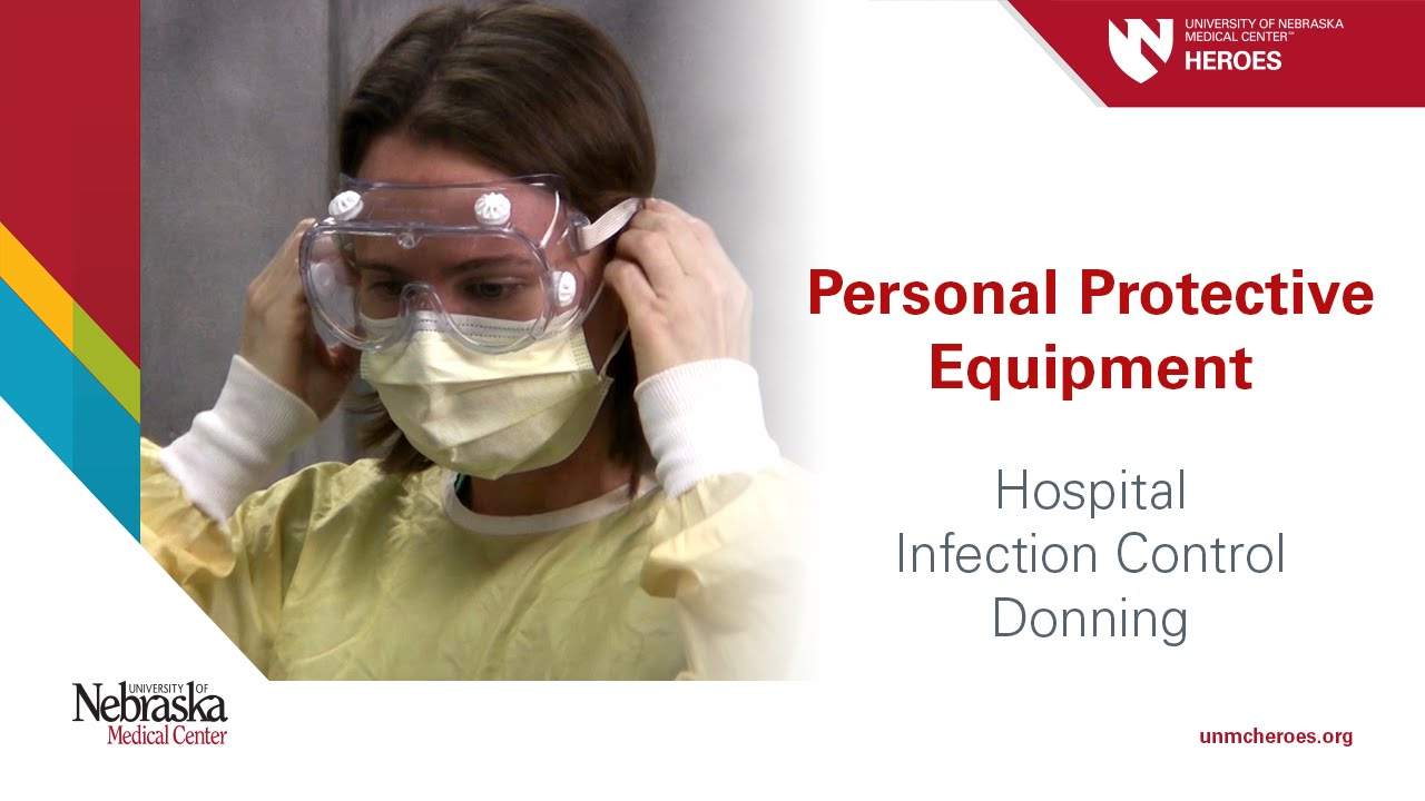 Hospital PPE - Infection Control: Donning