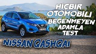 Hiçbir Otomobili Beğenmeyen Adamla Test | Nissan Qashqai