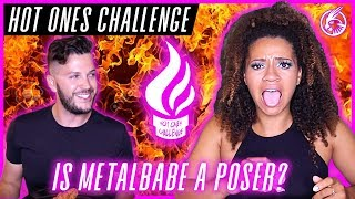 Is METALBABE Actually METAL?? - Hot Ones Challenge
