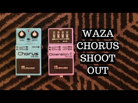 Boss CE2W vs DC2W: Waza Craft Chorus vs Dimension C Pedals 100% Tones