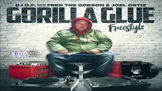 DJ OP Ft. Fred The Godson & Joell Ortiz - Gorilla Glue (New 2019)