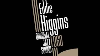 Buy on iTunes: Taken from Eddie Higgins « Original Jazz Sound: Eddi...