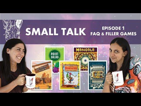 Small Talk Ep1 - FAQ & Filler Board Games feat. Bohnanza, Point Salad, QE, Tumble Town & Mandala