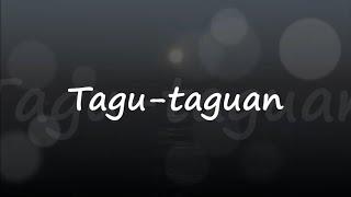 Tagu- Taguan - Moira Dela Torre (Lyrics)