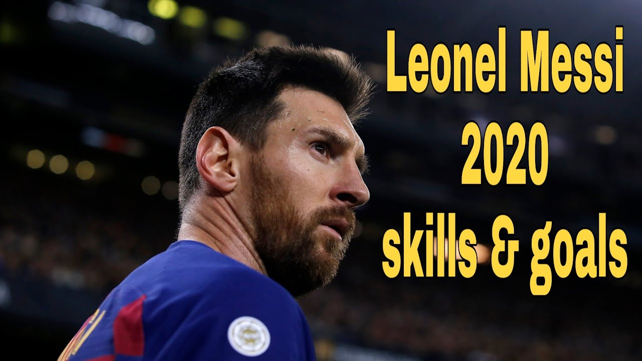 Lionel Messi 2020 top skills and goals - YouTube