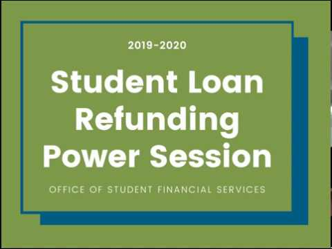 Student Loan Refund Power Session