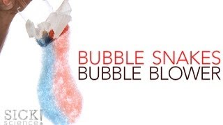 Bubble Snakes - Sick Science! #143