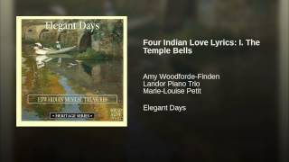 Four Indian Love Lyrics: I. The Temple Bells