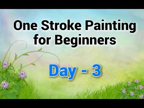 One Stroke Painting For Beginners - Day 3 | Revise Day-2 & Day-3 Tutorial & More