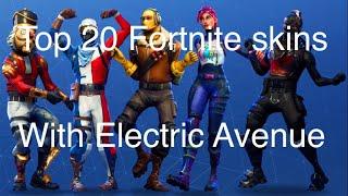 Mon TOP 20 Peaux Fortnite w/ avenue électrique