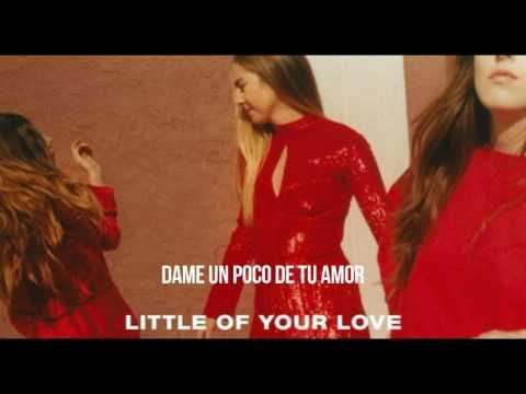 HAIM - Little Of Your Love [En Español]
