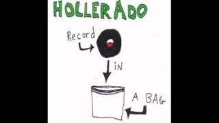 Hollerado   Hollerado Land By Sam