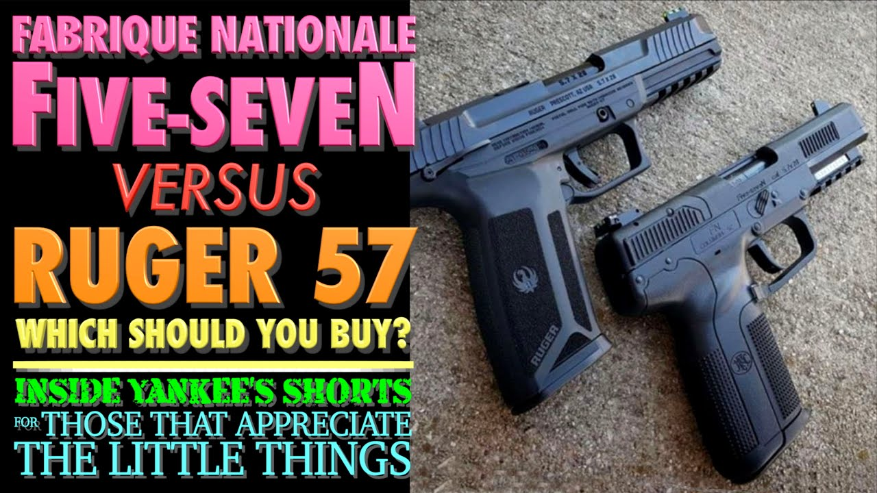 Download FN Five-seveN vs. Ruger 57!...Which 5.7x28mm Pistol Should You Buy?