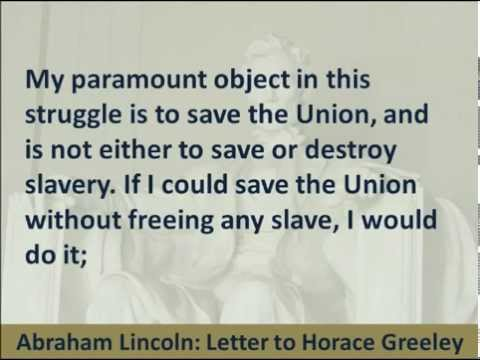 President Abraham Lincoln's Letter to Horace Greeley, 1862, Hear and Read his Views on Slavery