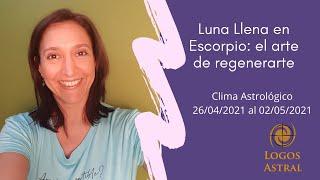 Luna Llena en Escorpio: el arte de regenerarte - Carolina Capmany