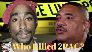 EXCLUSIVE: Former LAPD Cop Accused Of 2Pac Shakur's Murder BREAKS HIS SILENCE!!
