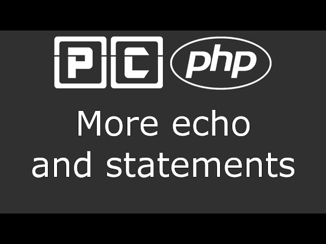 PHP beginners tutorial 4 - more echo and statements - YouTube