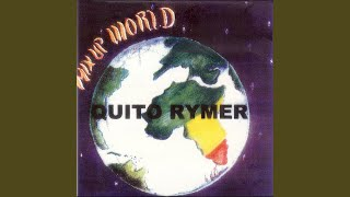 Provided to YouTube by CDBaby Don't You Cry · Quito Rymer Mix Up Wo...