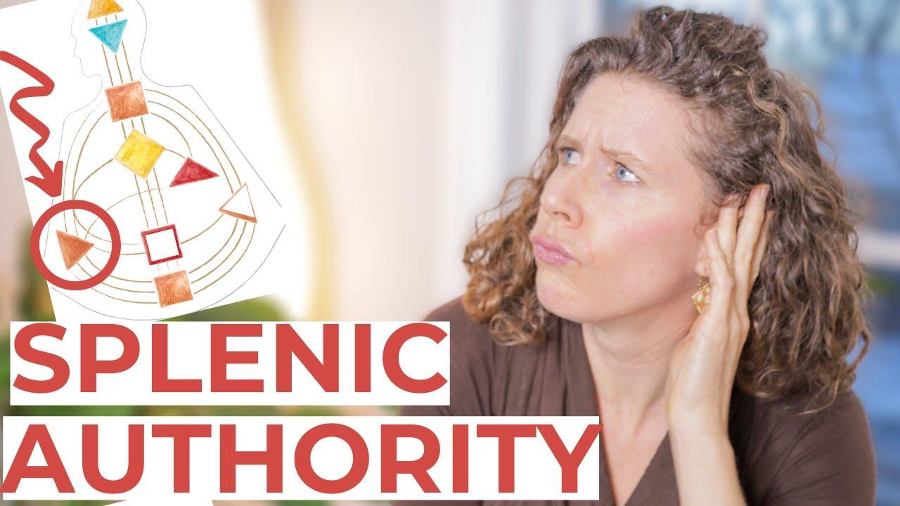 SPLENIC AUTHORITY in Human Design // How Splenic Projectors and Splenic Manifestors Make Decisions
