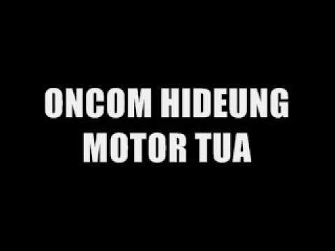 ONCOM HIDEUNG   MOTOR TUA