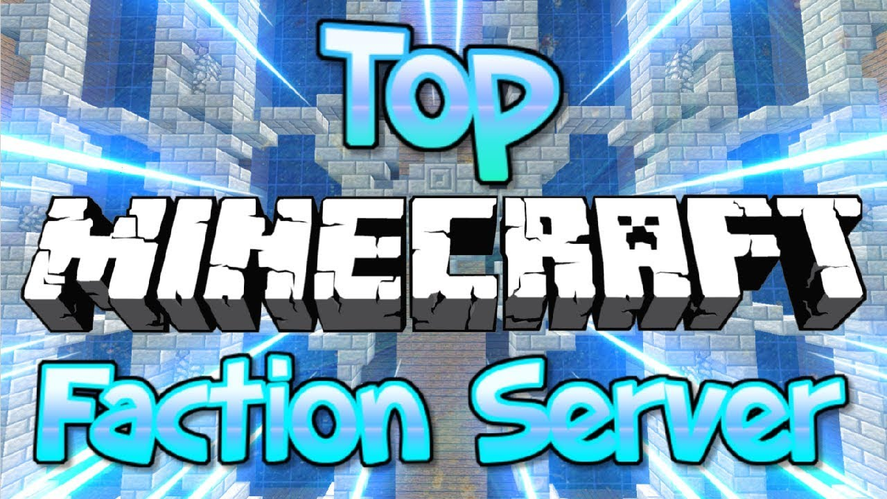 Top Faction Minecraft Server 1 8 1 9 1 12 2 1 13 2 1 14 2019 Hd Youtube