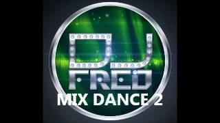 MIX DANCE 2 -djFRED