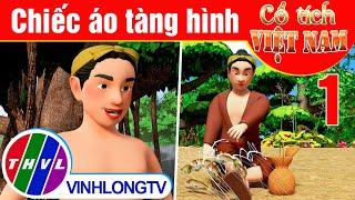 Chiếc áo tàng hình - Phần 1 | Phim 3D Cổ tích Việt Nam