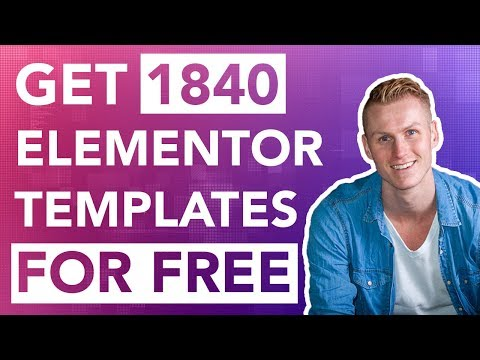 Get 1840 Professional Elementor Templates For Free