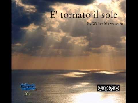 Crepuscolo-Walter Mazzaccaro-E' tornato il sole
