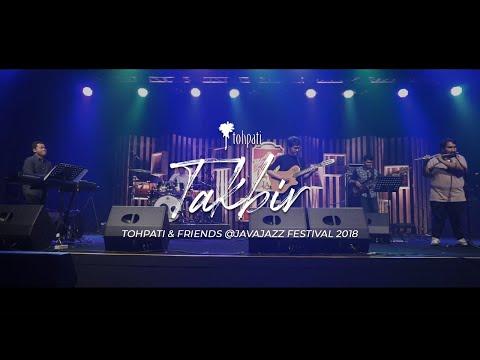 Tohpati & Friends @javajazz 2018 : Takbir