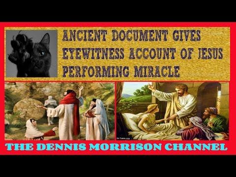 AMAZING DISCOVERY: ANCIENT EYEWITNESS ACCOUNT OF JESUS PERFORMING MIRACLE