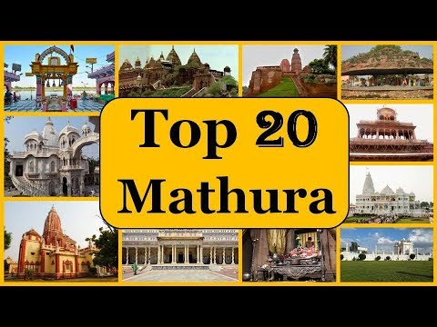 Mathura Tourism | Famous 20 Places to Visit in Mathura Tour