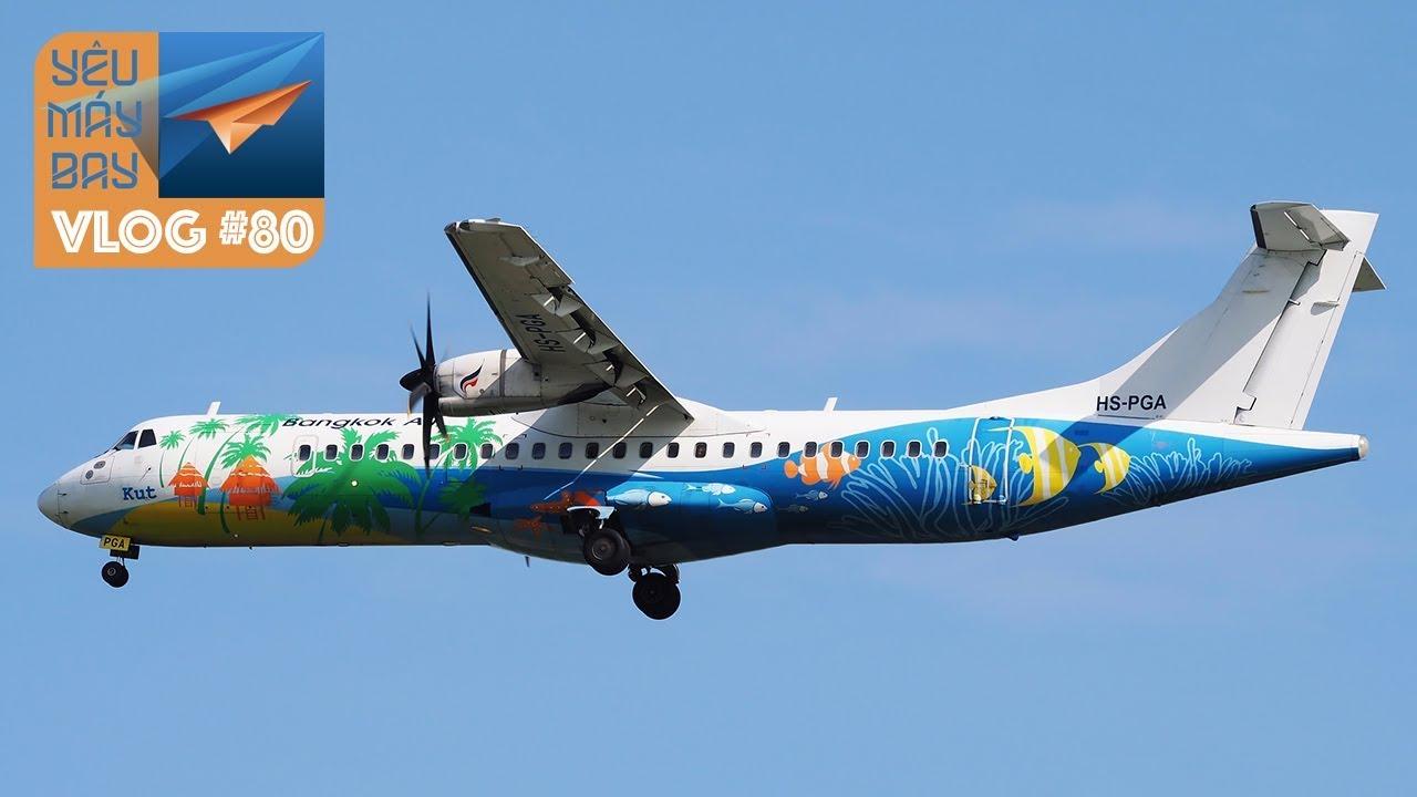 VLOG #80: ĐIỂM TIN: Bangkok Airways bay đến Phú Quốc | Yêu Máy Bay