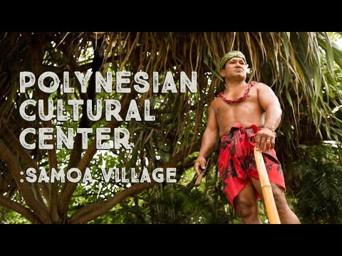 Polynesian Cultural Center: Hawaii