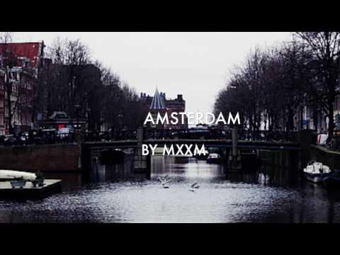 Amsterdam (Through My Eyes)