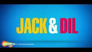 Promo officielle Jack & Dil - Arbaaz Khan - Sonal Chauhan - Première mondiale numérique ShemarooMe
