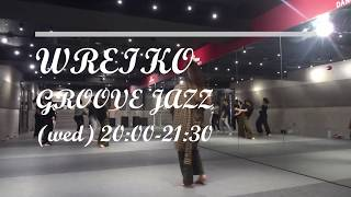 """WREIKO"" LESSON【milion DANCE STUDIO TOKYO】"