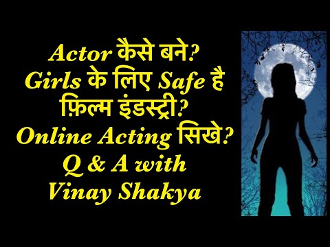 Live from Free Acting Workshop for You tube Subscribers | Q & A about Acting by Vinay Shakya,Mumbai
