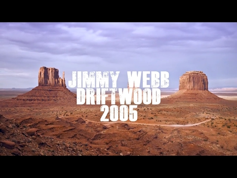 Jimmy Webb - Driftwood (2005)