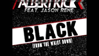 Скачать ALBERT KICK HARDWELL Feat Jason Rene Black Spaceman TRILLA BOOTLEG 2013