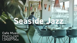 Seaside Jazz: Happy Summer Jazz & Bossa Nova - Coffee Music for Good Mood at Home