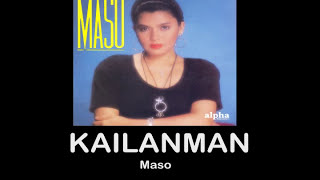 Repeat youtube video Kailanman By Maso (With Lyrics)