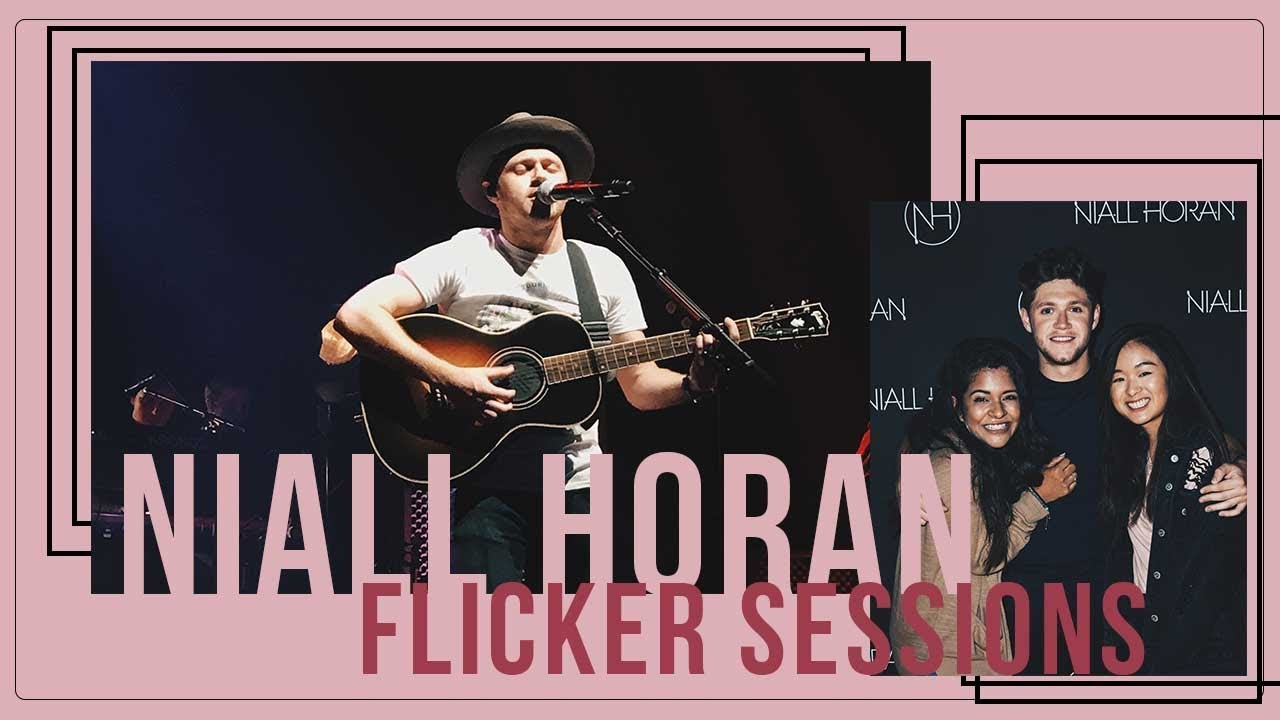 We Met Niall Horan Mg Flicker Sessions La Soundcheck Youtube
