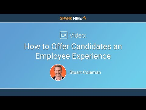 How To Offer Candidates An Employee Experience feat. Stuart Coleman