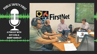 Episode 8: IACP 2018 Preview, emerging technologies, and FirstNet's impact on law enforcement
