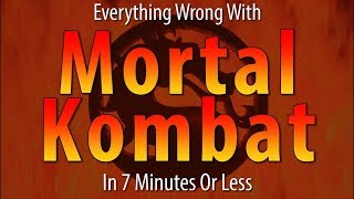 Everything Wrong With Mortal Kombat In 7 Minutes Or Less