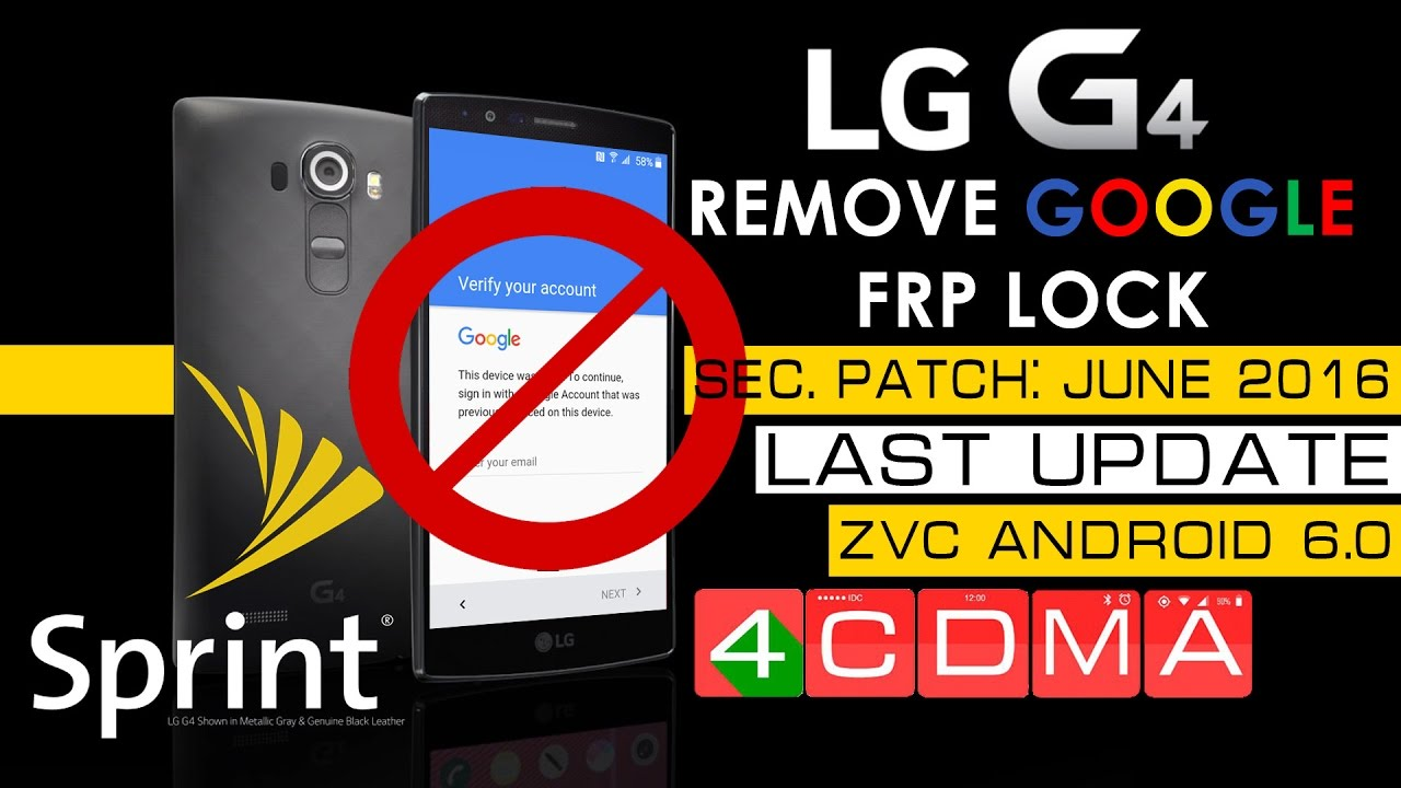 LAST UPDATE!! LG G4 Sprint FRP Google Account Bypass  Security Patch:  2016-06-01