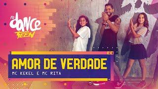 Baixar Amor de Verdade - MC Kekel e MC Rita   FitDance Teen (Coreografía) Dance Video